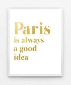 Gold Typography Print Paris Poster Quote Wall Art