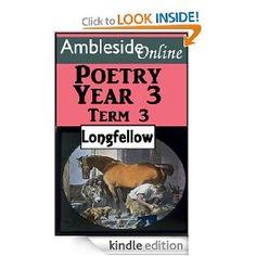 AmblesideOnline Poetry, Year 3 Term Three: Longfellow [Kindle Edition]  $1.49