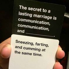 This person who is obviously a hopeless romantic.   14 Cards Against Humanity Players Who Win At Life