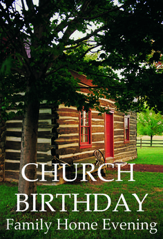 Super Simple FHE: Celebrate the Birthday of the Church of Jesus Christ of Latter-day Saints