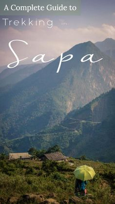 A Guide to Trekking in the Mountains of Sapa Vietnam [With packing guide and video] - Visiting Sapa is a must do on every Vietnam itinerary.