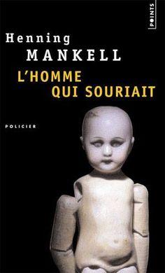 L'homme qui souriait d'Henning Mankell (Janique DAnet)