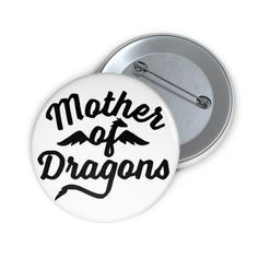 Mother of Dragons Game of Thrones Inspired Custom Pin Buttons | Etsy