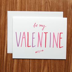 Be My Valentine // hand lettered Valentine's Day card