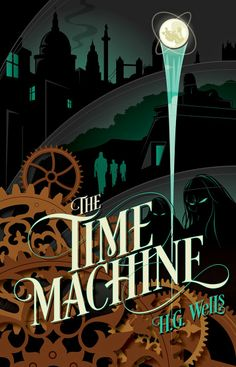 The Time Machine | Calvin's Canadian Cave of Coolness: Literary Classics Redesigned by Mike Mahle