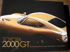 Kai Art International - Toyota 2000GT book : トヨタ(Toyota) 2000GT 画像300 over - NAVER まとめ