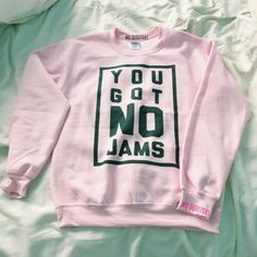 No Jams pastel pink crewneck sweatshirt by MXLoutfitters on Etsy