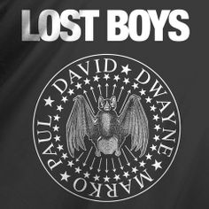 The Lost Boys. http://popularvirus.com/collections/featured/products/the-lost-boys $20.00
