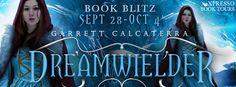 Tome Tender: Dreamwielder by Garrett Calcaterra Blitz