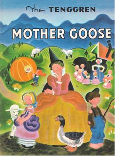 my vintage book collection (in blog form).: The Tenggren Mother Goose - illustrated by Gustaf Tenggren