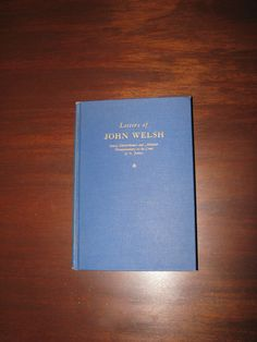 Letters of John Welsh Envoy Extraordinary and by YouandVintage, $69.00