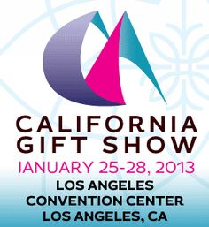 GIFT - January 25-28, 2013 LA Gift Show, Los Angeles.   Expansive convention facilities.  (Wear comfortable shoes '-)  Gift categories include World Style, Jewelry Cash & Carry, Vintage, Design LA, Handcrafted Gifts, Personal Style (including Spa), Outdoor Living, Boardwalk