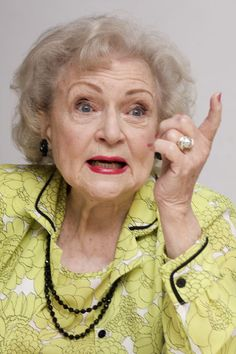 Betty White, about whom the statement has been made that if Lucille Ball is the queen of comedy, then Betty must be her Princess.