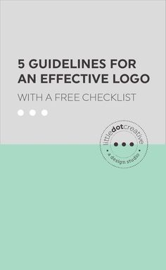 5 Guidelines for An Effective Logo | Not sure whether your brand is working? Check out these 5 guidelines for an effective logo.