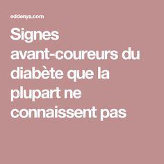 Signes avant-coureurs du diabète que la plupart ne connaissent pas