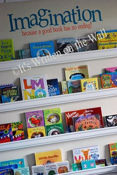 "Rain Gutter Shelves for your children's library. Above the shelves is the quote we designed.  ""Imagination, because a good book has no ending""  Available in our Etsy Shop See more photos"