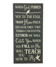 Another great find on #zulily! 'When God Pushes' Wall Sign by Sara's Signs #zulilyfinds