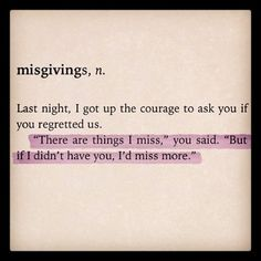 (From The Lover's Dictionary - David Levithan) MY FAVORITE AUTHOR. Can't get over his use of words!