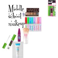 """Middle school makeup"" by ellenmcnair on Polyvore"