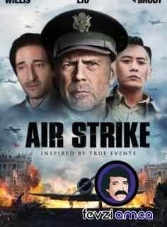 Air Strike 2018 Izle Air Strike Izle Air Strike Türkçe Altyazılı