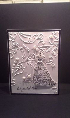Wedding Card. SU whisper White and Black card stock, Sizzix EF, Love and Laughter stamp set from SU, Basic Pearls