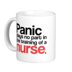 Nursing Quote Mug   Click on photo to purchase. Check out all current coupon offers and save! http://www.zazzle.com/coupons?rf=238785193994622463&tc=pin