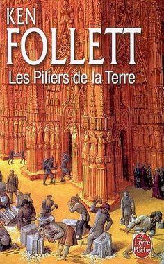 Les Piliers de la terre par Ken Follett Reading Library, Library Books, Reading Room, Reading Lists, Book Lists, Books To Read, My Books, Ken Follett, Books 2016