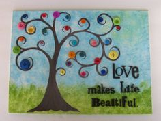 Button Tree Love Makes Life Beautiful Mixed by fluttersofwhimsy, $18.00