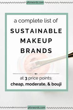 Afforadable Zero Waste nachhaltige und saubere Make-up-Marken Pforwords Makeup Companies, Makeup Brands, Make Up Marken, Beach Spray, Makeup Prices, Non Toxic Makeup, Putting On Makeup, Clean Makeup, Organic Beauty