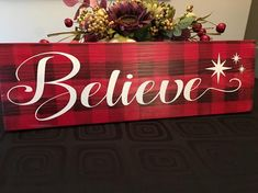Believe Sign Buffalo Plaid Sign Christmas Sign Holiday image 0 Plaid Christmas, Rustic Christmas, Christmas Time, Christmas Wreaths, Christmas Decorations, Christmas Ornaments, Holiday Decorating, Christmas Ideas, Pallet Decorations