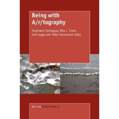 Being with A/r/tography - edited by Stephanie Springgay et al. A & R, Research Methods, Textbook, Saving Money, Ebooks, This Book, Cards Against Humanity, Teacher, Thoughts