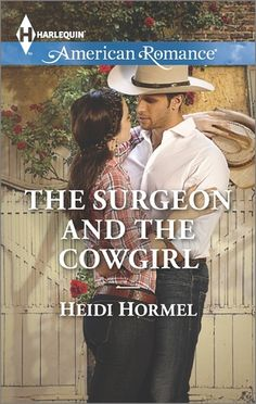 The Surgeon and the Cowgirl by Heidi Hormel