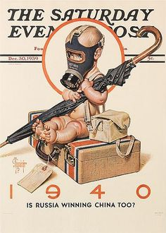 The Saturday Evening Post, December 1939. Artist Joseph C. Leyendecker did almost 40 years of New Year's Baby covers for the Post.  1940's baby looks to be a British baby clutching an iconic black umbrella while wearing a gas mask  awaiting evacuation, acknowledging the war overseas. Britain had declared war against Germany the previous September.