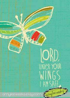 Christian Gift, Scripture art, Flying Above - Under Your Wings Lord, Christian art print on Etsy, $10.00