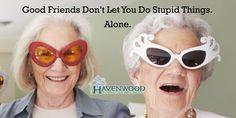 #Friends #FriendQuotes #FunnyQuotes #Havenwood