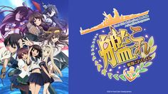 Crunchyroll - Forum - New Winter Titles: KanColle and ALDNOAH.ZERO 2
