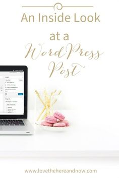 An Inside Look at a WordPress Post PLUS a free WordPress Post Checklist...Ideal for new WordPress users!