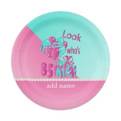 Look Who's 85   85th Birthday - Pink and Turquoise Paper Plate