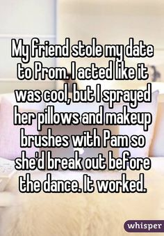 Including the most epic revenge story of all time, courtesy of anonymous social network, Whisper. Including the most epic revenge story of all time, courtesy of anonymous social network, Whisper. Funny Pranks, Funny Relatable Memes, Funny Posts, Funny Quotes, Evil Pranks, True Quotes, Can't Stop Laughing, Laughing So Hard, Stupid Funny