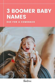 If you're looking for a unique baby name, may we suggest turning to previous generations for some inspiration? Here are three baby boomer names that millennials have forgotten about—and why they deserve a comeback. #babyboomer #names #babynames Most Popular Boys Names, Popular Girl, Unique Baby Names, Third Baby, Girl Names, Pick One, New Trends, Comebacks, Turning