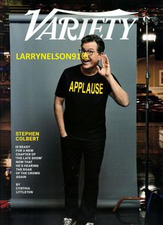 Variety Magazine, Stephen Colbert, Cover Pics, New Chapter, Crowd, Magazines, Ted, Journals