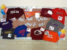 College bound bulletin board; I would modify for junior high...would the high schools donate shirts?