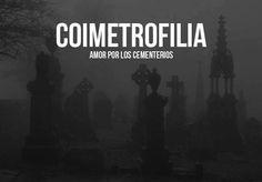 amor por los cementerios