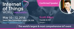 Scott Amyx to Speak at IoT World, the World's Largest & Most Comprehensive IoT Event. https://iotworldevent.com/ #IoT
