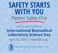 International Biomedical Laboratory Science Day 15 April 2015