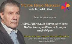 Víctor Hugo presenta Papel Prensa, el grupo de tareas en la feria del libro | Víctor Hugo Morales