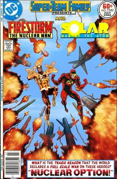 Super-Team Family: The Lost Issues!: Firestorm and Solar: Man of the Atom Old Comic Books, Marvel Comic Books, Comic Book Covers, Comic Book Characters, Comic Book Heroes, Comic Character, Atom Comics, Dc Comics Vs Marvel, Old Comics