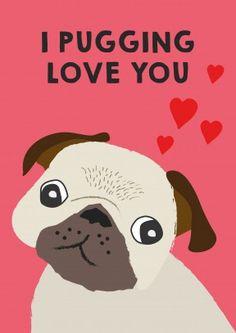 I+pugging+love+you+Card+
