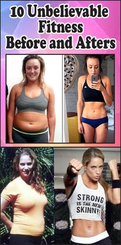 10 Unbelievable Fitness Before and Afters