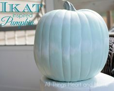 Ikat Inspired Pumpkin - All Things Heart and Home